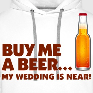 Buy Me A Beer 1 (dd)++ Sweat-shirts - Sweat-shirt à capuche Premium pour hommes