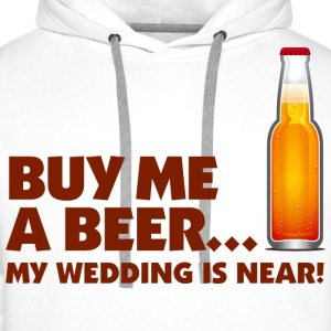 Buy Me A Beer 1 (dd)++ Hoodies & Sweatshirts - Men's Premium Hoodie