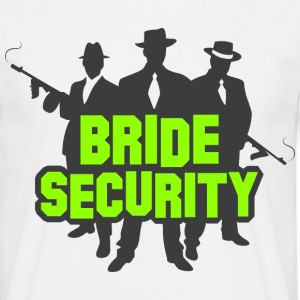 Bride Security 1 (dd)++ T-Shirts - Men's T-Shirt