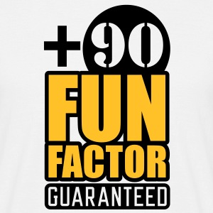 Fun Factor +90 | guaranteed T-Shirts - Men's T-Shirt