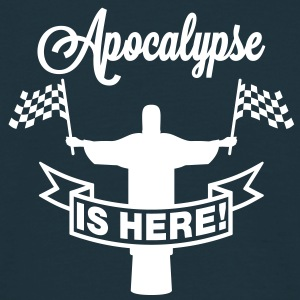 Apocalypse is here | Jesus T-Shirts - T-shirt herr