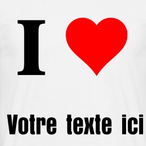 t-shirt homme I Love ....  - T-shirt Homme