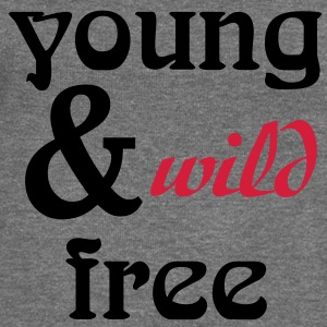 young, wild and free Hoodies & Sweatshirts - Women's Boat Neck Long Sleeve Top