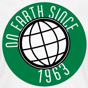 Birthday Design - On Earth since 1963 (es) Camisetas - Camiseta mujer