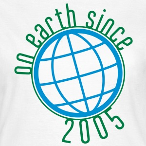 Birthday Design - (thin) on earth since 2005 (it) T-shirt - Maglietta da donna