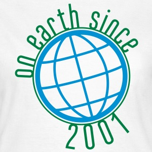 Birthday Design - (thin) on earth since 2001 (es) Camisetas - Camiseta mujer