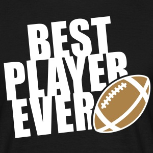 BEST FOOTBALL / RUGBY PLAYER EVER 2C T-Shirt WB - Männer T-Shirt