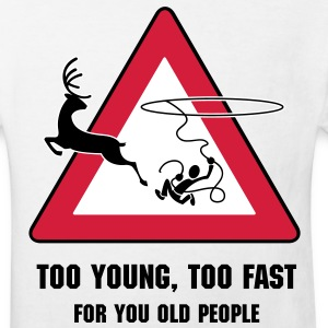 Too young, too fast (for you old people) - Kinderen Bio-T-shirt
