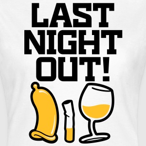 Last Night Out 2 (2c)++ T-shirts - Dame-T-shirt