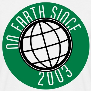 Birthday Design - On Earth since 2003 (uk) T-Shirts - Men's T-Shirt