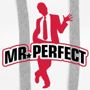 Mr Perfect 1 (2c)++ Felpe - Felpa con cappuccio premium da donna