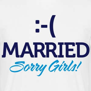 Married Sorry Girls 1 (2c)++ T-shirts - Herre-T-shirt