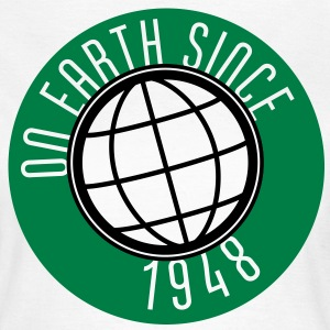 Birthday Design - On Earth since 1948 (no) T-skjorter - T-skjorte for kvinner
