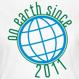 Birthday Design - (thin) on earth since 2011 (dk) T-shirts - Dame-T-shirt