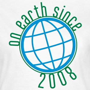 Birthday Design - (thin) on earth since 2008 (es) Camisetas - Camiseta mujer
