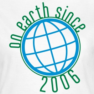 Birthday Design - (thin) on earth since 2006 (es) Camisetas - Camiseta mujer