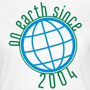 Birthday Design - (thin) on earth since 2004 (es) Camisetas - Camiseta mujer