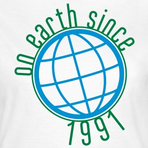 Birthday Design - (thin) on earth since 1991 (uk) T-Shirts - Women's T-Shirt