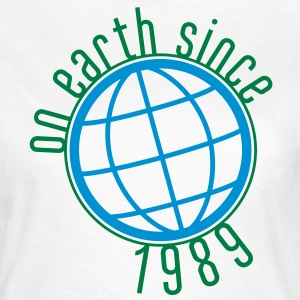 Birthday Design - (thin) on earth since 1989 (uk) T-Shirts - Women's T-Shirt