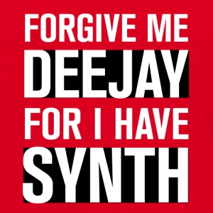 Forgive me deejay! - Men's T-Shirt