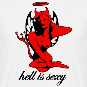hell is sexy T-Shirts - Männer T-Shirt