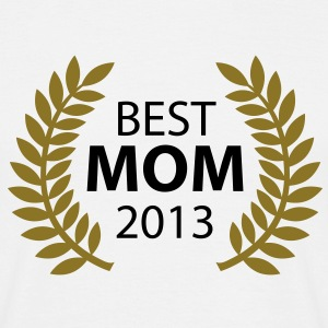 Best Mom 2013 T-Shirts - T-shirt Homme