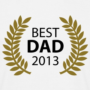 Best Dad 2013 T-Shirts - T-shirt Homme