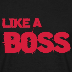 like a boss T-shirts - Herre-T-shirt