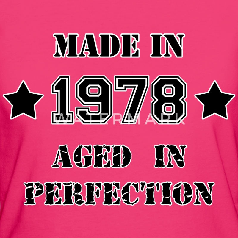 Made in 1978 T-Shirts - Women's Organic T-shirt