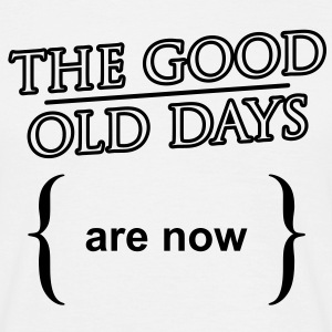 'The good old days' Klassisk T-skjorte for menn - T-skjorte for menn