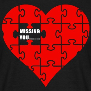 missing you T-Shirts - Männer T-Shirt