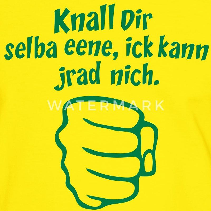 knall dir , berliner sprüche, lustige, coole t-shirt   spreadshirt