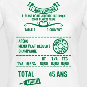 45 ans addition note resto restaur fact Tee shirts - T-shirt Femme