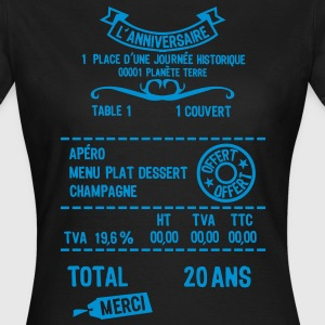20 ans addition note resto restaur fact Tee shirts - T-shirt Femme