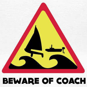 Beware Of Coach  - 470er Edition Girls Tee - Frauen T-Shirt