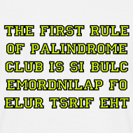 Design ~ The first rule of Palindrome Club
