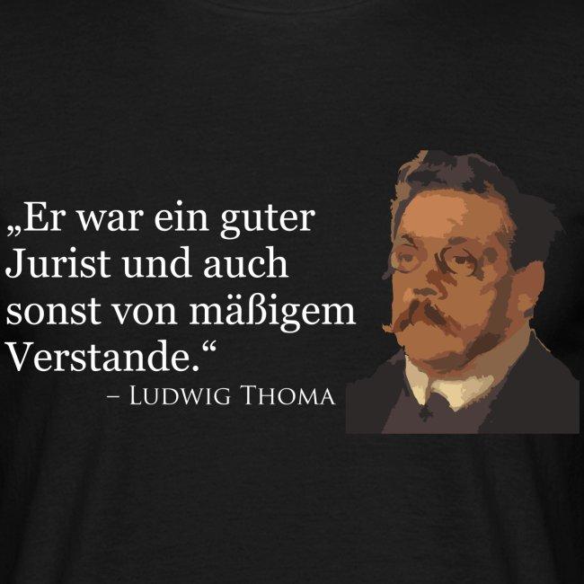 Ludwig Thoma Zitat T-Shirt