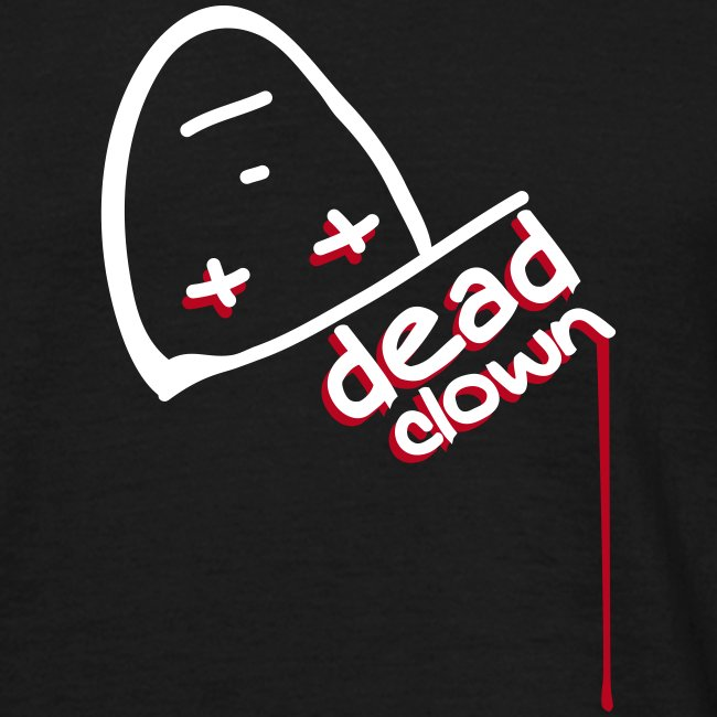 """Comfort T-shirt """"dead clown"""""""