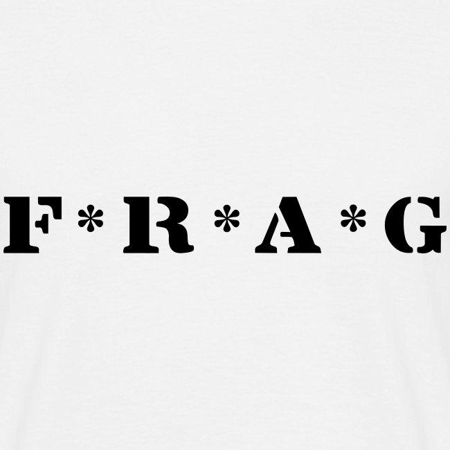 F * R * A * G