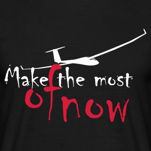 Schwarz Make the most of now T-Shirt - Männer T-Shirt