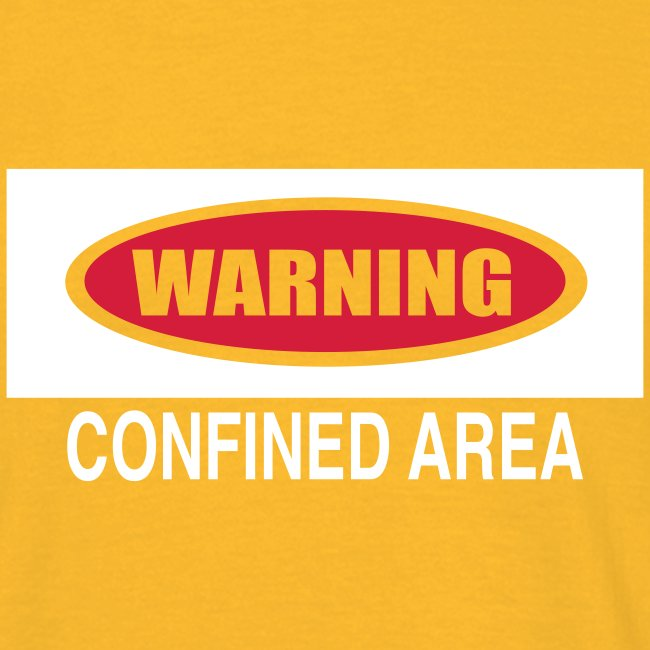 warning - confined area 2