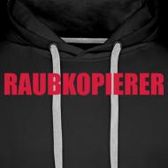 Motiv ~ Raubkopierer - Kapuzen-Shirt schwarz