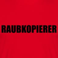 Motiv ~ Raubkopierer - T-Shirt rot