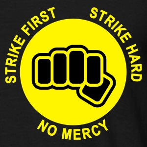 Black Strike First! T-Shirts - Men's T-Shirt