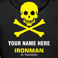 Design ~ Ironman In Training - one side only