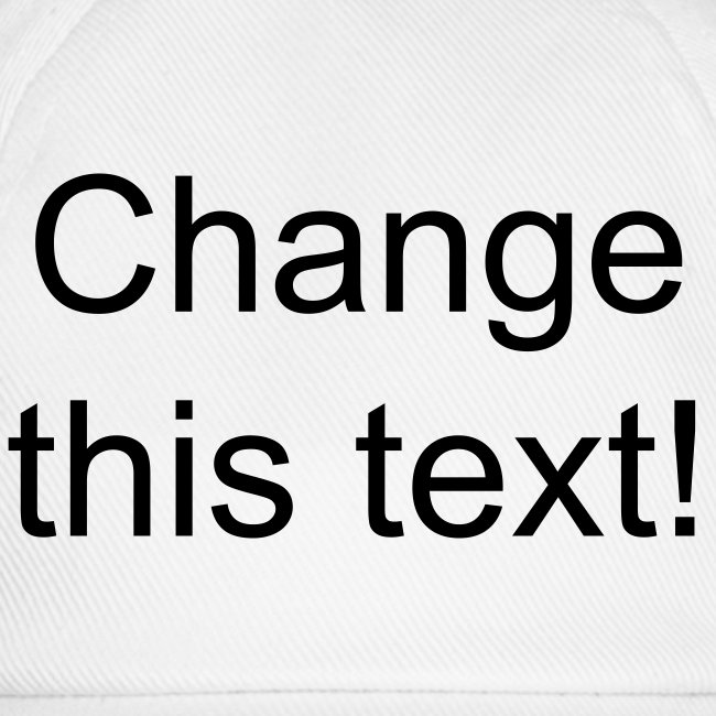 White cap - change the text