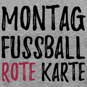 Montag Fussball Rote Karte