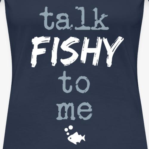 Talk Fishy To Me