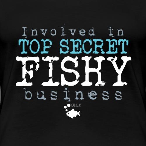Top Secret Fishy Business