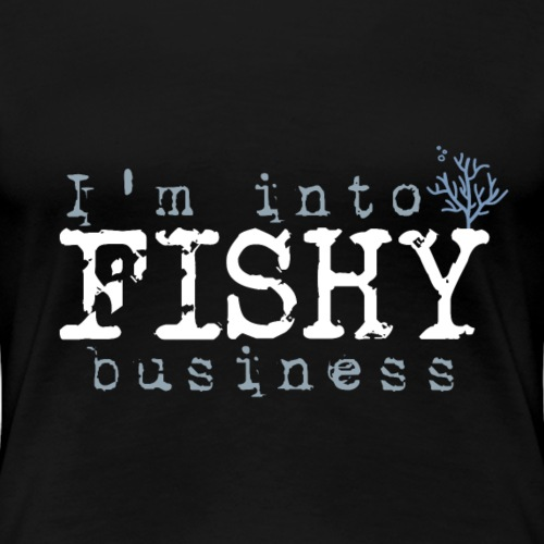 Into Fishy Business..